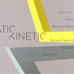 'STATIC/KINETIC' Alice Black, London-  June-July 2017