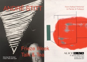 Invitation Frieze Week Talk & Tea Andre Stitt @ ALICE BLACK (LR)-1